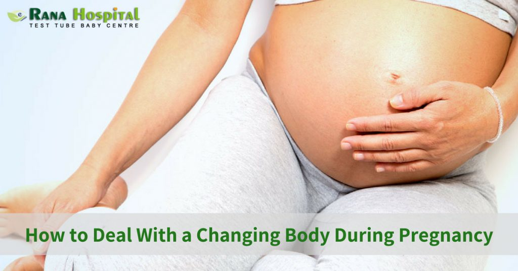 How to Deal With a Changing Body During Pregnancy