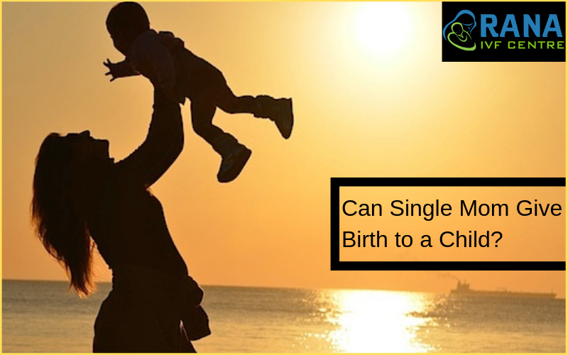 Can Single Mom Give Birth to a Child_