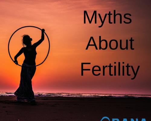 Myths About Fertility